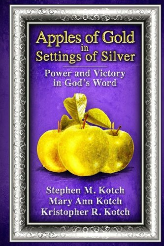 Download Apples of Gold in Settings of Silver: Power and Victory in God's Word pdf epub