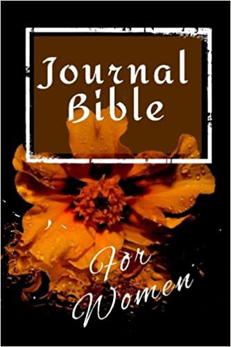 Journal Bible For Women: Blank Prayer Journal, 6 x 9, 108 Lined Pages