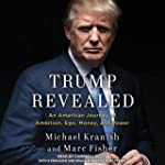 Trump Revealed: An American Journey o...