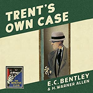 Trent's Own Case Audiobook