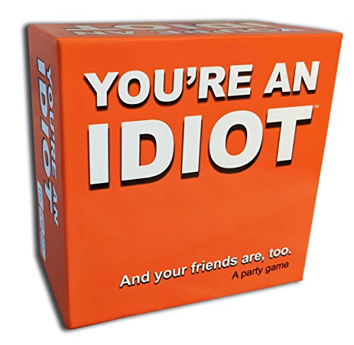 You're An Idiot - an Adult Party Game by You're an Idiot