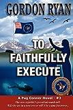To Faithfully Execute, Gordon Ryan, 1463688466
