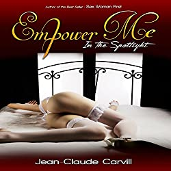 Empower Me #1: In the Spotlight