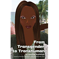 From Transgender to Transhuman: A Manifesto On the Freedom Of Form