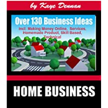 130 Home Business Ideas For Men Or Women