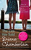 The Lies We Told by Diane Chamberlain front cover