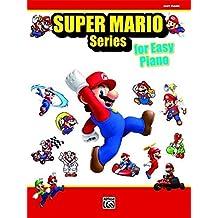 Super Mario for Piano: 34 Super Mario Themes Arranged for Easy Piano