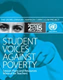 Student Voices Against Poverty, Millennium Campaign Curriculum Project and The Millennium Campaign, 193271636X