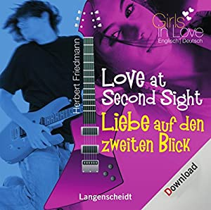 Love at Second Sight (Langenscheidt Girls in Love) Hörbuch