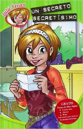 LULU PECAS. UN SECRETO SECRETISIMO: PECAS LULU: 9788492985913: Amazon.com: Books