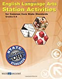 English Language Arts Station Activities for Common Core State Standards, Grades 6-8, Susan Brooks-Young, 0825168732