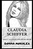 Claudia Schiffer Adult Activity Coloring Book (Claudia Schiffer Adult Activity Coloring Books)