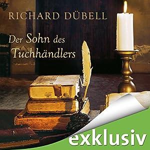 Der Sohn des Tuchhändlers (Tuchhändler 5) Audiobook