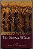 The Ditched Blonde (Carl Wilcox Mysteries)