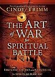 The Art of War for Spiritual Battle, Cindy Trimm, 1599798727