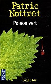 Poison vert par Nottret