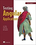 img - for Testing Angular Applications: Covers Angular 2 book / textbook / text book