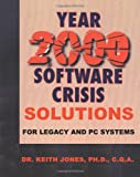 Year 2000 Software Crisis, Keith A. Jones, 1583484043