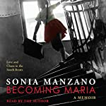 Becoming Maria: Love and Chaos in the South Bronx | Sonia Manzano