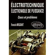 Electrotechnique Electronique de Puissance Cours ET Problemes