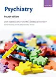 img - for Psychiatry (Oxford Medical Publications) book / textbook / text book