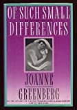 img - for Of Such Small Differences book / textbook / text book