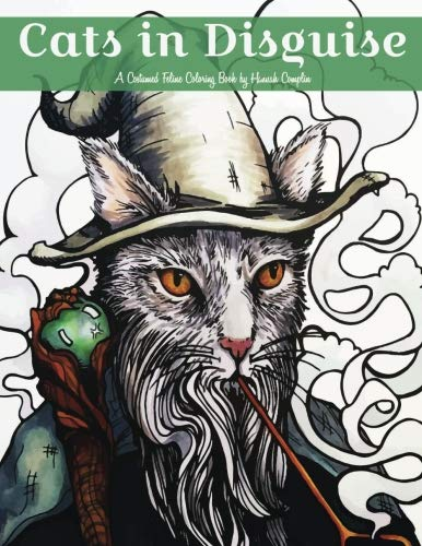 Cats in Disguise: A Costumed Feline Coloring -