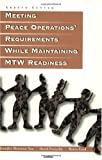 Meeting Peace Operations' Requirements While Maintaining MTW Readiness, Jennifer M. Taw and David Persselin, 0833025686