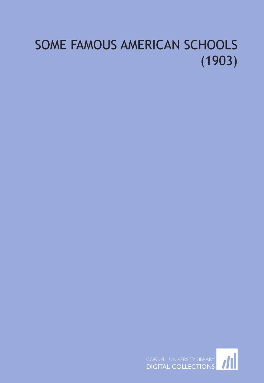Some Famous American Schools (1903) PDF