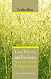 Loss, Trauma, and Resilience: Therapeutic Work With