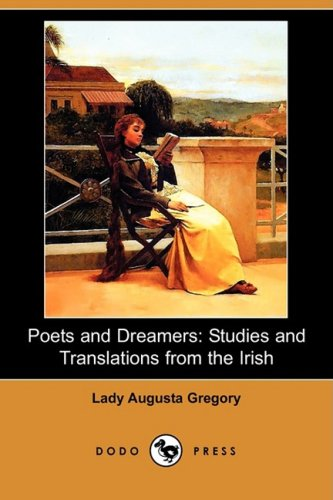 Poets and Dreamers: Studies and Translations from the Irish (Dodo Press)