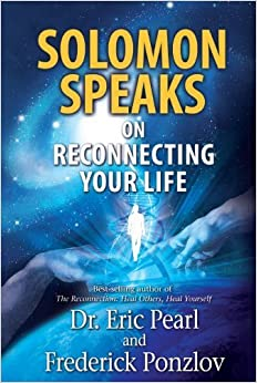 Book Solomon Speaks on Reconnecting Your Life by Pearl, Dr Eric, Ponzlov, Frederick (2013)