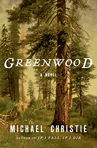 Greenwood: A Novel