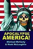 APOCALYPSE AMERICA!