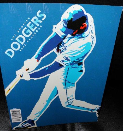 2003 Los Angeles Dodgers Yearbook