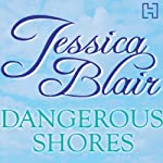 Dangerous Shores | Jessica Blair