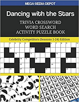 Dancing With The Stars Trivia Crossword Word Search Activity Puzzle Book Celebrity Competitors Seasons   Edition Mega Media Depot