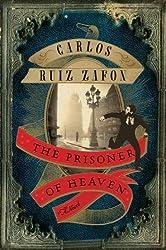 The Prisoner of Heaven (The Cemetery of Forgotten Book 3)