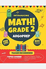 Introducing MATH! Grade 2 by ArgoPrep: 600+ Practice Questions + Comprehensive Overview of Each Topic + Detailed Video Explanations Included  | 2nd Grade Math Workbook Paperback
