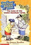 The Case of the Stolen Baseball Cards (Jigsaw Jones Mystery, No. 5)