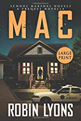MAC: A Prequel Novella (School Marshal Novels) Paperback