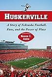 Huskerville, Roger C. Aden, 0786432063