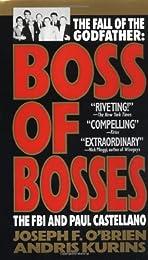 Boss of Bosses: The FBI and Paul Castellano