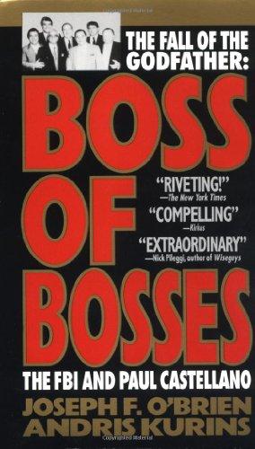 Boss Of Bosses by Joseph F. O'Brien and Andris Kurins