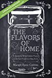 img - for The Flavors of Home: A Guide to the Wild Edible Plants of the San Francisco Bay Area (Second Edition) book / textbook / text book