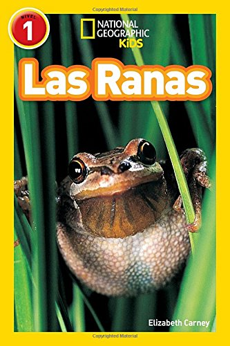 National Geographic Readers: Las Ranas (Frogs) (Spanish Edition)
