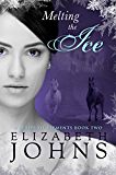 Melting the Ice: A Traditional Regency Romance (A Series of Elements Book 2)