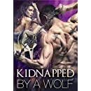 Kidnapped By A Wolf