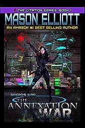 The Annexation War: Naero's War (The Citation Series Book 1) (English Edition)