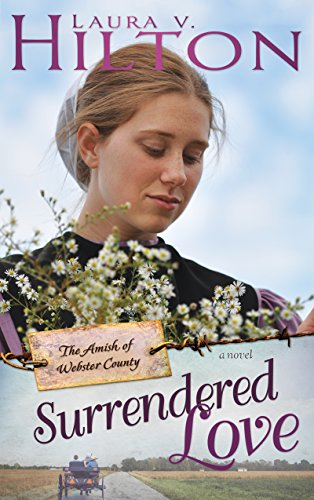 Surrendered Love (The Amish of Webster County)